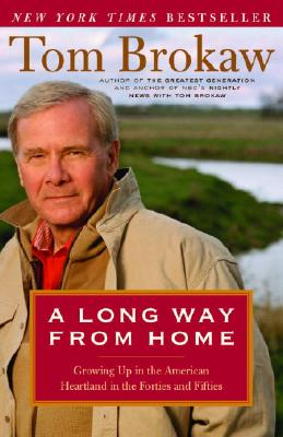 A Long Way from Home By Brokaw, Tom