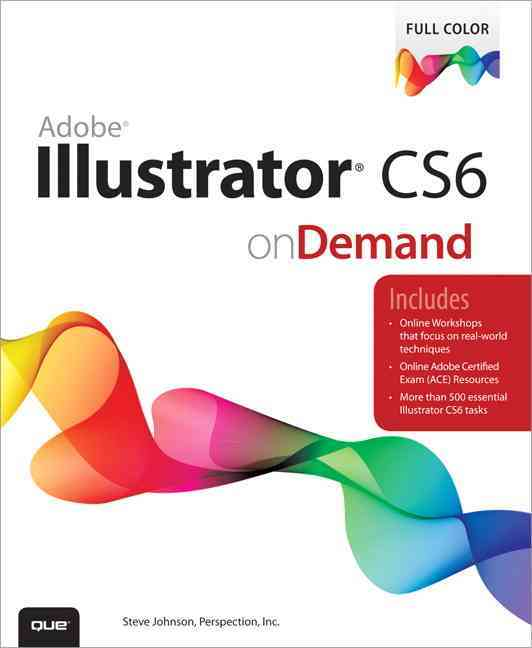 Adobe Illustrator Cs6 By Perspection Inc. (COR)/ Johnson, Steve